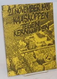 21 november 1981. Kaaskoppen tegen kernkoppen