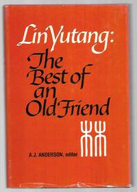 Lin Yutang: The Best of an Old Friend