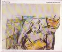 image of de Kooning: drawings / sculptures
