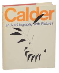 image of Calder: An Autobiography with Pictures