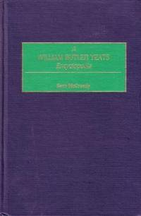 A William Butler Yeats Encyclopedia