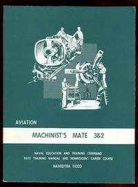 image of AVIATION MACHINIST'S MATE 3 & 2.  RATE TRAINING MANUAL AND NONRESIDENT CAREER COURSE.  NAVEDTRA 10323.