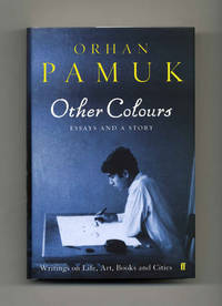 Other Colours: Essays and a Story  - 1st Edition/1st Printing