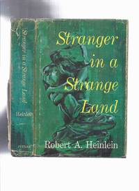 Stranger in a Strange Land -by Robert A Heinlein ( the 1st Edition )