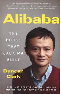 ALIBABA by  DUNCAN CLARK - Paperback - First Edition 6th Imp - 2018 - from BOOKLOVERS PARADISE (SKU: 13675)