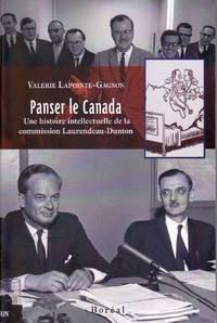 Panser le Canada.   Une histoire intellectuelle de la commission Laurendeau-Dunton.