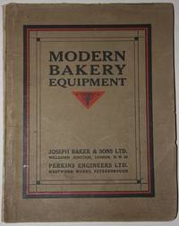 [Trade Catalogue] Modern Baking Equipment.  Joseph Baker & Sons Ltd.  Perkins Engineers Ltd. Catalogue No. 195ondon