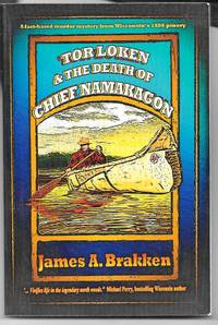 image of Tor Loken and the Death of Chief Namakagon (The Chief Namakagon Trilogy)