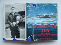 image of Against the sun: the story of Wing Commander Roland Beamont