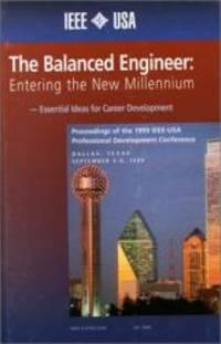 The Balanced Engineer: Entering the New Millenium Proceedings