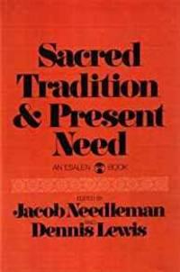 SACRED TRADITION (AN ESALEN BOOK)