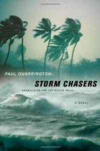 Storm Chasers: A Novel