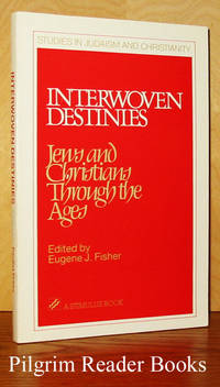 image of Interwoven Destinies: Jews and Christians Through the Ages