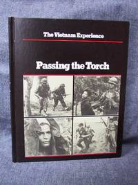 Vietnam Experience Passing the Torch, The