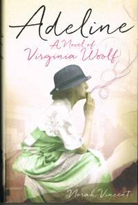 Adeline : A Novel of Virginia Woolf
