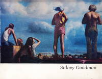 Sidney Goodman:  Paintings, Drawings, and Graphics 1959-1979