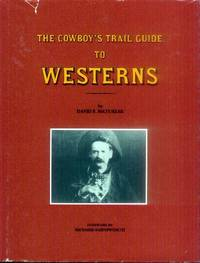 The Cowboy's Trail Guide to Westerns
