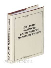50 JAHRE NATIONAL-SOZIALISTISCHE MACHTERGREIFUNG