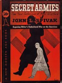 Secret Armies: The New Technique of Nazi Warfare