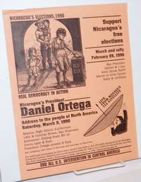 image of Support Nicaragua's Free Elections, March and rally, February 25, 1990...[and] Nicaragua's President Daniel Ortega, Address to the people of North America, Saturday, March 3, 1990