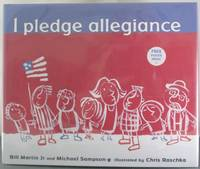 I Pledge Allegiance by  Michael  Bill; Sampson - Hardcover - Signed - from Auger Down Books and Biblio.com