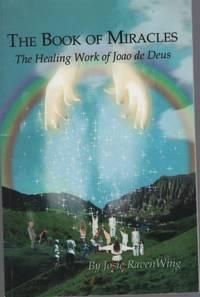image of THE BOOK OF MIRACLES: THE HEALING WORK OF JOAO DE DEUS