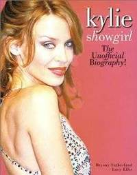 Kylie: Showgirl by Editor) Lucy (Author Ellis - Paperback - First Edition - 2002 - from Cosmo Books and Biblio.com