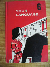 Your Language Book 6 by LaBrant, Lou; Leary, William G. & Bird, Donald A