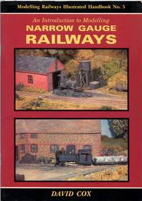image of An Introduction to Modelling Narrow Gauge Railways - Modelling Railways Illustrated Handbook No. 5