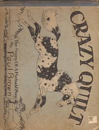 image of Crazy Quilt; The Story of a Piebald Pony