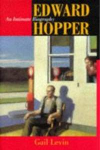 Edward Hopper: An Intimate Biography by Gail Levin - Paperback - 1998-09-03 - from Books Express (SKU: 0520214757)