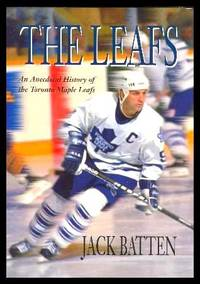 image of THE LEAFS - An Anecdotal History of the Toronto Maple Leafs