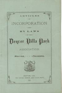 Articles of Incorporation and by Laws of the Denver Villa Park Association