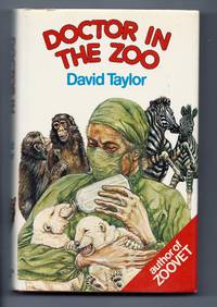 Doctor in the Zoo: The Making of a Zoo Vet