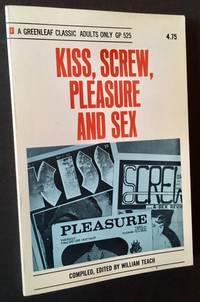 Kiss, Screw, Pleasure and Sex