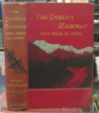 THE QUEEN'S HIGHWAY from ocean to ocean