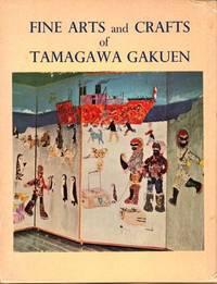 Fine Arts and Crafts of Tamagawa Gakuen