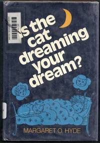 Is the Cat Dreaming Your Dream?