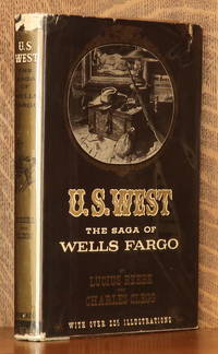 image of U. S. WEST THE SAGA OF WELLS FARGO