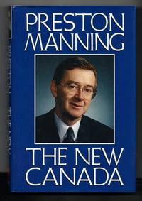 New Canada by Manning, Preston - 1991