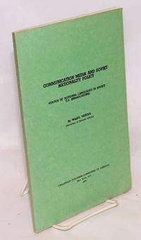 image of Communication media and Soviet nationality policy: status of national languages in Soviet T.V. broadcasting