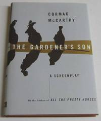 The Gardener's Son A Screenplay
