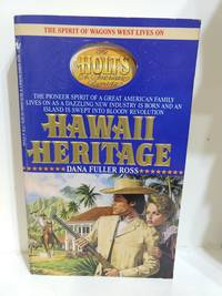 image of Hawaii Heritage (the Holts: an American Dynasty, Vol. 5)