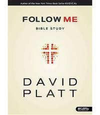 Follow Me Bible Study - Member Book by David Platt - Paperback - from The Saint Bookstore (SKU: A9781415876459)