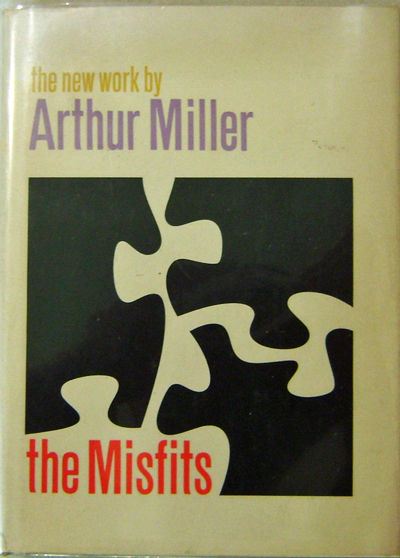 the three characters social conditions in the misfits by arthur miller