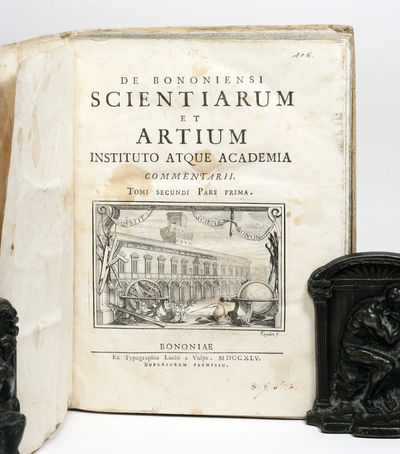 Bologna: Bologna Academy of Science, 1745. First edition. Contemporary vellum. Very Good. FIRST PRIN...