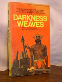 DARKNESS WEAVES, WITH MANY SHADES... by  Karl Edward Wagner - Paperback - First edition, first printing - 1970 - from Robert Gavora, Fine and Rare Books and Biblio.com