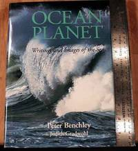 Ocean Planet: Writings And Images Of The Sea.