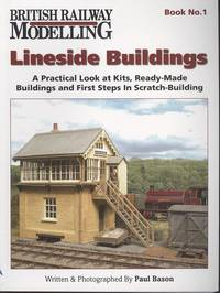 Lineside Buildings (British Railway Modelling Book No.1)