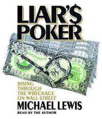 image of Liar's Poker: Rising Through the Wreckage on Wall Street